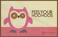 Feel your hoo hoos.