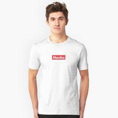 'Nacho Supreme Logo - The Only Supreme Logo That Matters!' T-Shirt by damanarora My T Shirt, V Neck T Shirt, Tee Shirts, Joe Biden, Look Cool, Tshirt Colors, Chiffon Tops, Shirt Designs, Classic T Shirts