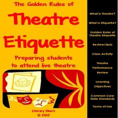 The Golden Rules of Theatre Etiquette (Common Core Aligned) -- bought this & love it!
