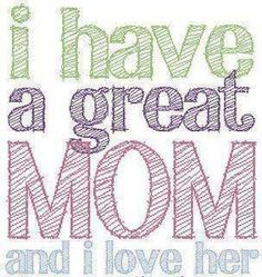 Love you Mom <3
