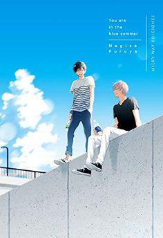 "Manga shounen-ai ""Kimi wa Natsu no Naka"" di Furuya Nagisa. Manga Anime, Manhwa Manga, Anime Guys, Nouveau Manga, Dossier Photo, Nagisa, Anime Watch, Anime Recommendations, Anime Lindo"