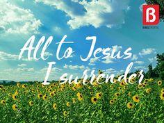 All to Jesus I surrender | BiblePortal