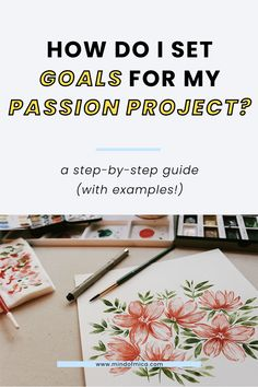 How do you set goals for your passion project? In this post, learn how to set SMART goals for a personal passion project to make sure you stay consistent. Boss Babe Entrepreneur, Business Entrepreneur, Smart Goal Setting, Setting Goals, Project Steps, Passion Project, Creative Business, Business Tips, Business Management