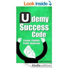 Udemy Success Code - Make Thousands Online with Self-Published eCourses