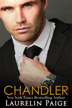 Chandler by Laurelin Paige  #PFCRreview #NEWRELEASE