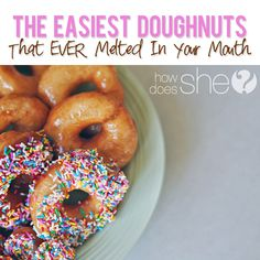 The Easiest Doughnuts That Ever Melted In Your Mouth!
