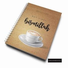 Designer Notebooks Cover quote: But first, bismillah Material: 310gm…