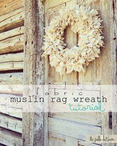 Fabric muslin rag wreath tutorial