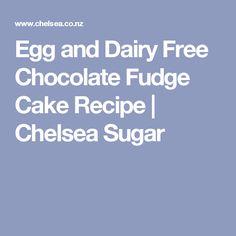 Egg and Dairy Free Chocolate Fudge Cake Recipe | Chelsea Sugar