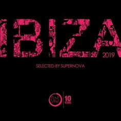 Lapsus Music Ibiza 2019 (Selected by Supernova) (Posts by Marius Iulian) Tech House Music, Ibiza, The Selection, Deep, Posts, Messages, Ibiza Town
