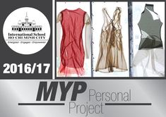 ISHCMC Middle Years Programme Personal Project 2016 - 2017