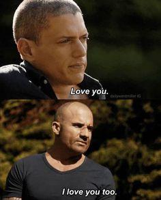 """I love you"" - Michael and Lincoln #PrisonBreak"