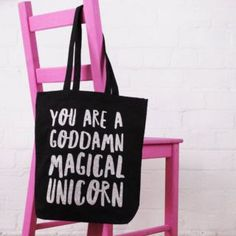 Tote Bag - You Are a Goddamn Magical Unicorn - Elsie & Nell Cotton Tote Bags, Reusable Tote Bags, Magical Unicorn, Shopper Bag, Vinyl Designs, Pink Glitter, Paper Goods, Gifts, Accessories