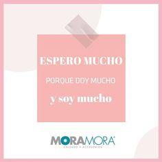 """MoraMora en Instagram: """"Espero mucho porque doy mucho y soy mucho. . . #moramora #tendencias #moda #tiendaenlinea #onlineshop #tiendavirtual #primavera2021…"""""""