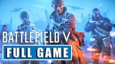 BATTLEFIELD 5 - Full Game | Walkthrough Gameplay FULL [1080p HD 60FPS PC MAX SETTINGS] Battlefield 5, Facebook, Games, Movies, Movie Posters, Films, Film Poster, Gaming, Cinema