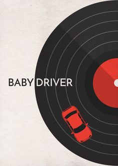 Baby Driver (2017) ~ Minimal Movie Poster by Vikrant Banerjee #amusementphile
