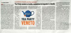 """Tea Party Veneto in rivolta: verseremo le imposte in ritardo"" - (Libero - 21 gennaio 2014)"