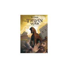Trojan War : An Interactive Mythological Adventure (Paperback) (Blake Hoena)
