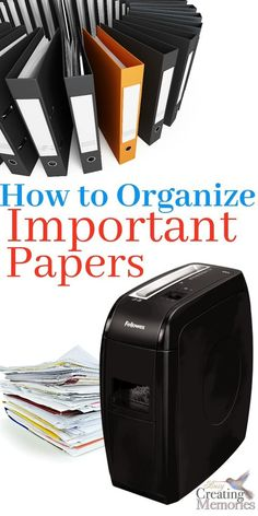 The Best Way to Organize Important Papers & Documents