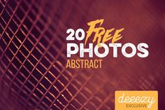 20 Creative Abstract Photos – Deeezy – Freebies with Extended License
