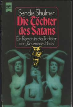 Sandra Shulman - The Daugthers of Astaroth (Paperback Library 1968; this is the german edition 1973)