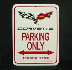 C6 2005-2013 Corvette Parking Sign