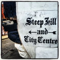 This way to Steep Hill and City Centre.