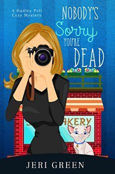 Nobody's Sorry You're Dead: A Hadley Pell Cozy Mystery by [Green, Jeri]