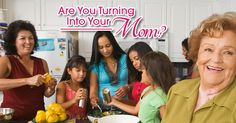 I got Nope. in the 'Are You Turning Into Your Mom?' Challenge