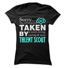 Taken By Talent Scout ... 999 Cool Job Shirt ! T-Shirts, Hoodies (22.25$ ==► Shopping Now to order this Shirt!)