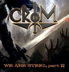 "CROM: Review of 'We Are Steel – Part II' – Arena Metal – ""The material is well executed, despite the raw recording, which makes us feel like watching the band playing live. But you hear everything well defined, since the voice of Robson Luiz until arrangements of Claudivam's drums."" Read the full review: http://arenametalpe.com.br/crow-wearesteel-2015.html Download both parts of the..."