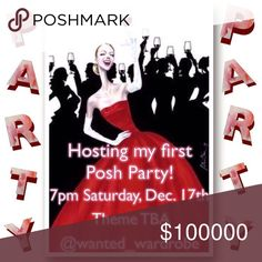 Evening Posh Party!  Dec. 17th! Yesssss! 💃🍾🎉  Co-hosting my first party on Dec 17th @ 7pm pst, and I need my PFF's to please help spread the word!  Please like & share this listing! Theme tba, Tag me in the comments with all your fabulous (and compliant) closets so I can choose some really amazing host picks!  😘❤️ Bags