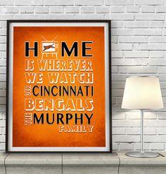 "Cincinnati Bengals Inspired Personalized & Customized ART PRINT- ""Home Is"" Parody Retro Unframed Print"