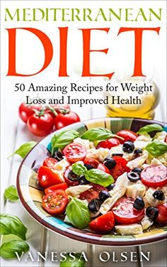 Mediterranean Diet for Beginners-50 Amazing Recipes for Weight Loss and Improved Health (7-Day Meal Plan, FREE Bonus Book: Paleo-Everything You Need to Get Started with the Paleo Diet) by Vanessa Olsen http://www.amazon.com/dp/B017WDM6IG/ref=cm_sw_r_pi_dp_6jevwb0EDT45A