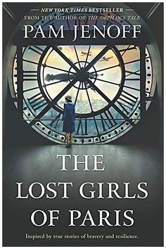 Novels Worth Reading, Historical Fiction: The Lost Girls of Paris: A Novel: Pam Jenoff. New Book New York Times Bestseller. It is rated by on Goodreads. Best Book Club Books, The Book, New Books, Good Books, Books To Read, Lost Girl, Reading Lists, Book Lists, Reading Goals