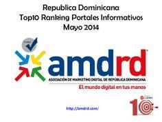 Ranking Portales Informativos Dominicanos en Twitter by Asociacion Marketing Digital de la Republica Dominicana (AMDRD) via slideshare