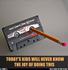 Today's kids will never know the joy of doing this