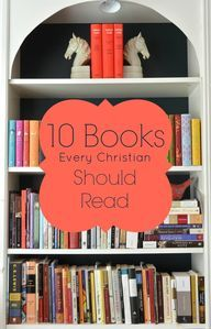 10 Books Every Christian Should Read - life{in}grace
