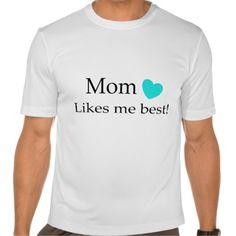 Mom Likes Me Best T Shirt, Hoodie Sweatshirt