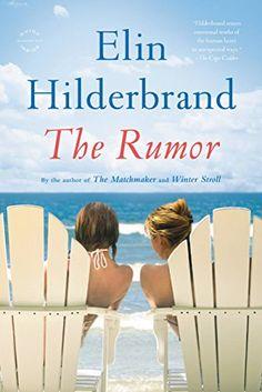 The Rumor: A Novel by Elin Hilderbrand http://www.amazon.com/dp/B00O7X61S6/ref=cm_sw_r_pi_dp_y7BIvb1A1MT96