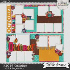 #2016 October - Quick Pages by Connie Prince. Includes 4 quick page album pages. Saved in PNG format. Shadows ARE included. Scrap for hire / others ok.