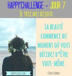 """Happy'Challenge - Jour 7/60 - Je trie mes bijoux-""""La beauté commence au moment où vous décidez d'être vous-même.""""- Citation Coco Chanel - Happy'Challenge = """"2 mois pour alléger votre vie et revenir à l'essentiel : vous et vos rêves"""" - Ebook complet de 88 pages sur www.happylogie.com"""