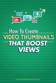 A video thumbnail works similarly to a book cover. It sells your video to potential viewers. Here are nine tips to create thumbnail images that boost video views. | Quiksnip.