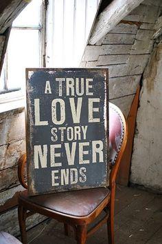 Uma verdadeira história de amor nunca acaba. #Amor #Historia