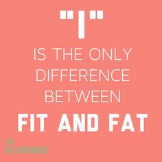 Fit vs Fat