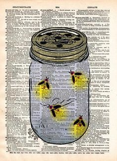 Firefly mason jar. Friendly little fireflies. They'll always glow and never fly away :). Charming print for a childs room! These unique and original artwork are printed on authentic vintage early 1900's dictionary paper from books i have rescued from booksellers who decided they were in unworthy condition and destined