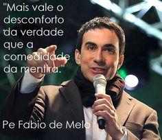 padre Fabio de Melo                                                                                                                             Mais
