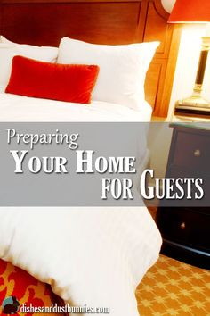 Preparing your home for guests doesn't have to be stressful! Keep in mind these pointers when preparing for guests and everything should work out fine. :)