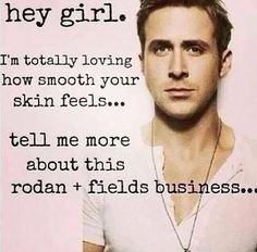 He knows what's up. Rodan and Fields is a Premium face wash that is changing lives and skin. Ask me about it today!