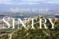 Co zobaczyć w Sintrze (Portugalia) - Wolnym Krokiem - blog podróżniczy Movie Posters, Movies, Blog, 2016 Movies, Film Poster, Films, Popcorn Posters, Blogging, Film Books